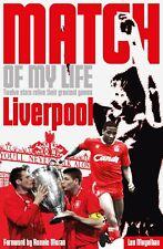 Match Of My Life - Liverpool FC - Twelve Stars Relive Leur Greatest Jeux