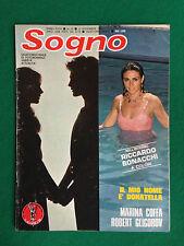 Fotoromanzo Lancio SOGNO 1981 n.22 , R.GLIGOROV B.DE ROSSI con Poster R.BONACCHI