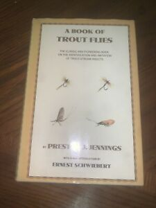A Book Of Trout Flies By Preston Jennings Fly Fishing 1972