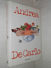 NEL MOMENTO Andrea De Carlo Mondadori 1999 libro romanzo narrativa racconto di