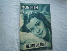 MON FILM     N° 127   DU  26  JANVIER   1949     METIER DE FOUS