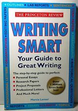 Princeton Review: Writing Smart : Your Guide to Great Writing by Marcia Lerner