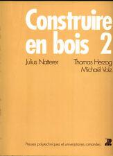 NATTERER, HERZOG, VOLZ, CONTRUIRE EN BOIS (VOL.2)