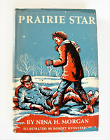 Prairie Star by Nina H. Morgan (1955, Hardcover) Book Club Edition