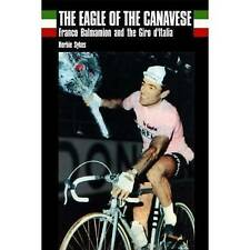 The Eagle of Canavese: Franco Balmamion and the Giro d'Italia by Herbie Sykes...