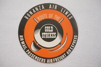 Bonanza Air Lines Route of the Gold Strikes Mail Freight Airline Luggage Label
