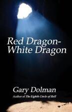 Red Dragon-White Dragon (Paperback or Softback)
