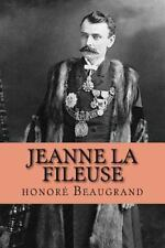 Jeanne la Fileuse by Honoré Beaugrand (2015, Paperback, Large Type)