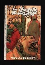 FANZINE . LE LÉZARD N°9 . NICOLAS DE CRECY . 1994 . LEWIS TRONDHEIM .