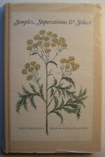 SIMPLES, SUPERSTITIONS & SOLACE HC 1970 ILLUS Herbals & Plants - AA2