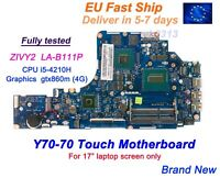 Lenovo Y70-70 Y70-70T 80DU ZIVY2 LA-B111P i5-4210H GTX860m 4G Motherboard