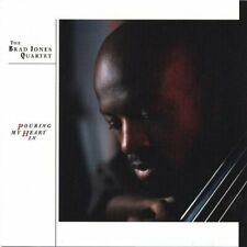BRAD QUARTET JONES - POURING MY HEART IN NEW CD