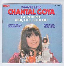 Chantal GOYA Disque 45T Livre LA POUPEE - RIRI FIFI LOULOU - CENDRILLON - NOËL