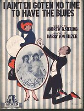 I Ain't Gotten No Time to Have the Bluse 1919 Sheet Music