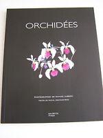 ORCHIDEES . POUR TOUT SAVOIR . LES CULTIVER , LES MULTIPLIER , LES SOIGNER .