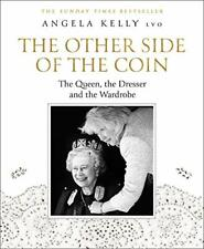 The Other Side of the Coin: The Queen, the Dres, Angela-Kelly+-