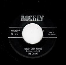 RARE EARLY DOOWOP-CHARMS-ROCKIN' 516-HEAVEN ONLY KNOWS/LOVING BABY-1ST CHARMS