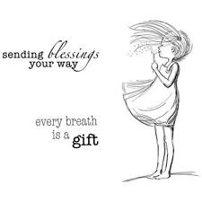 Unity Stamp Phyllis Harris Cling Rubber Stamp Set EVERY BREATH is a Gift 947A