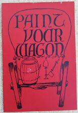 VINTAGE 60's Melbourne Theatre Program PAINT YOUR WAGON in VGC