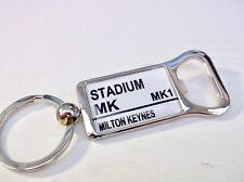 MK DONS STADIUM STREET BADGE ROAD SIGN BOTTLE OPENER KEYRING GIFT
