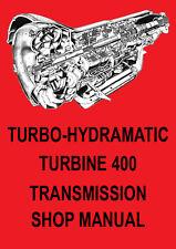 BUICK TURBO HYDRAMATIC TURBINE 400 AUTOMATIC TRANSMISSION MANUAL