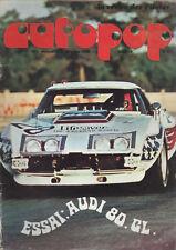AUTOPOP 23 1973 ESSAI AUDI 80 GL COUPES PAQUES NOGARO MAGNY COURS RALLYE OUEST