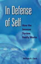In Defense of Self: How the Immune System Really Works-ExLibrary