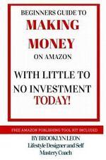 Make Money on Amazon Book by Brooklyn Leon (2016, Paperback)