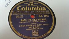 DINAH SHORE & BUDDY CLARK BABY ITS COLD OUTSIDE & MY ONE AND COLUMBIA DB2582