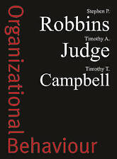 Organizational Behaviour by Stephen P. Robbins, Timothy Campbell, Timothy A....