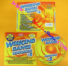 CD Compilation Weekend Dance Compilation # 2 Molella Lady Ragg no lp mc vhs(C25)