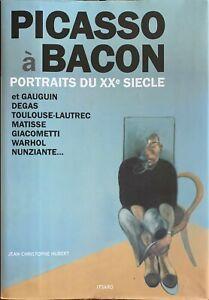 Picasso à Bacon libro catalogo Portaits du XX siecle