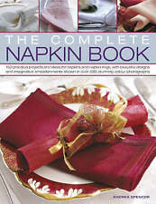 The Complete Napkin Book: 150 Practical Projects and Ideas-9781844764976-G013