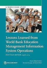LESSONS LEARNED FROM WORLD BANK EDUCATION MANAGEMENT INFORMATION SYSTEM OPERATIO