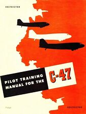 PILOT TRAINING MANUAL FOR THE C-47 - DAKOTA / R4D