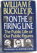 On the Firing Line: Public Life of Our Public Figures by Wm. F Buckley ~ Signed