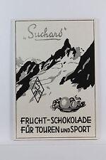 Suchard - Schokolade für Touren und Sport : Werbetafel - um 1935 - RAR! K 1/1/30