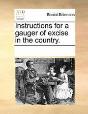 NEW Instructions for a gauger of excise in the country.