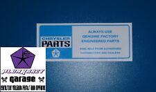 CHRYSLER VALIANT  ALWAYS USE L/BLUE COWL DECAL,VE,VF,VG,VH,VJ,VK,CHARGER,PACER