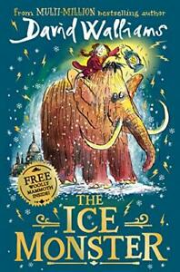 "The Ice Monster: The award-winning children�""s book from ... by Walliams, David"