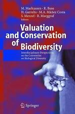 Valuation and Conservation of Biodiversity : Interdisciplinary Perspectives...