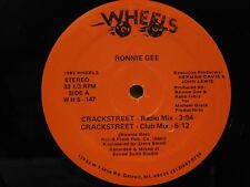 Ronnie Gee 12 inch single Crackstreet and mixes on Wheels hip hop