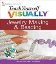 BOOK Teach Yourself VISUALLY Jewelry Making Beading by Chris Franchetti VeryGood