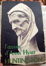 1949 SCULTRICE ANNA HYATT HUNTINGTON DI EMILE SCHAUB - KOCK. EDIZIONE AUTOGRAFA