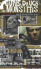 Guns, Drugs & Monsters: Cal McDonald Monster Hunter, Book 2: A Cal Mcdonald Myst