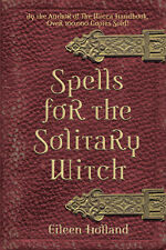 Spells for the Solitary Witch Book ~ Wiccan Pagan Metaphysical Book Supply