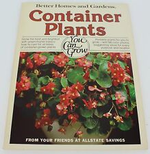 Better Homes & Gardens Container Plants You can Grow Vintage 1978 Paperback Copy
