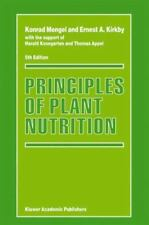 Principles of Plant Nutrition by Konrad Mengel and Ernest A. Kirkby (2001,...