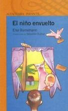 El Nino Envuelto (Naranja (Alfaguara)) (Spanish Edition) by Bornemann, Elsa