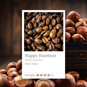Happy Hazelnut Coffee Beans- 100% Arabica Flavoured Coffee